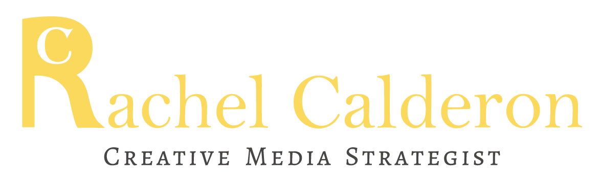 Rachel Calderon| Creative Media Strategist | Branding | Marketing | Public Relations | Atlanta, Georgia