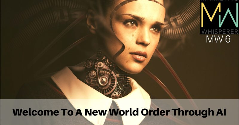 Welcome-To-A-New-World-Order-Through-AI