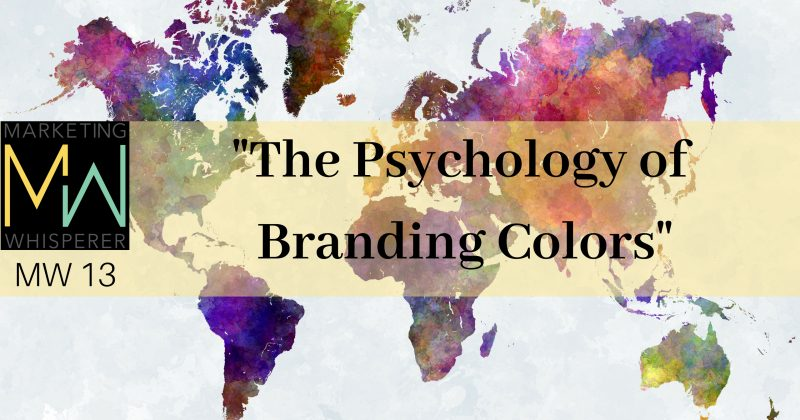 """The Psychology Of Branding Colors"""
