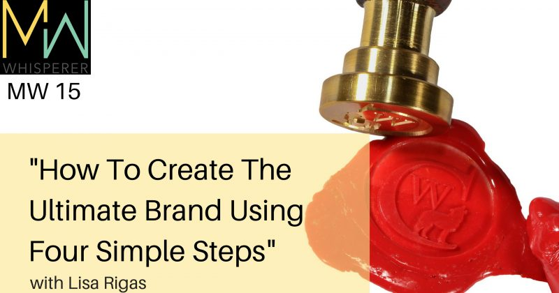 """How To Create The Ultimate Brand Using Four Simple Steps"""